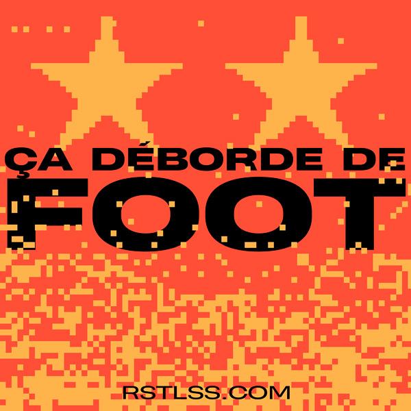 ÇA DÉBORDE DE FOOT #21 – Covid, équipe espoir Espagnole, EURO 2020, Giroud